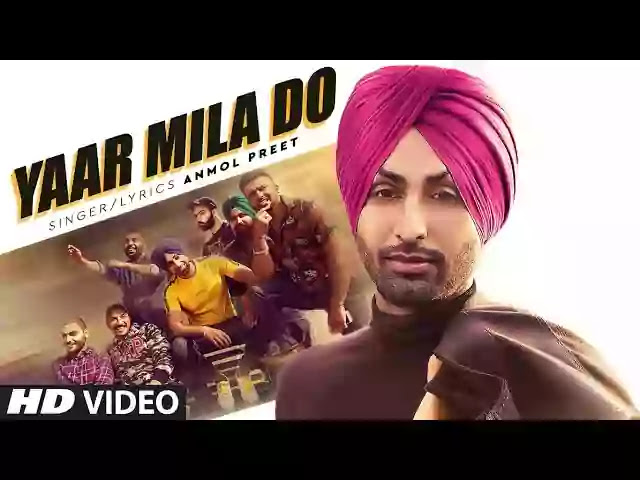 YAAR MILA DO LYRICS - ANMOL PREET