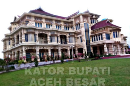 Kantor Bupati Jantho, Aceh Besar, Megah Bak Istana