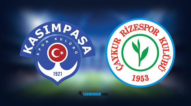 Kasımpaşa - Çaykur Rizespor maç tahmini.
