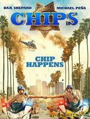 Đội Tuần Tra - Chips (2017) [HD VietSub]