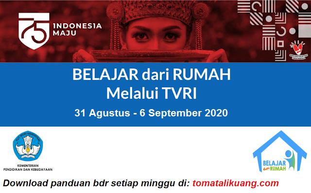 panduan belajar dari rumah bdr tvri 31 agustus 2020 dan 1 2 3 4 5 6 september 2020 pdf; tomatalikuang.com