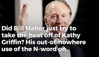 Bill Maher's N-Word Draws Outrage: 'I'm a House N—er'
