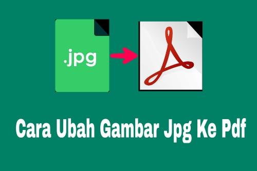 Cara ubah file jpg ke pdf