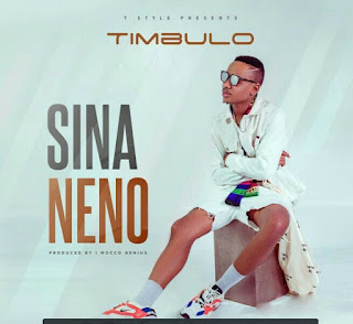 Download Audio | Timbulo – Sina Neno
