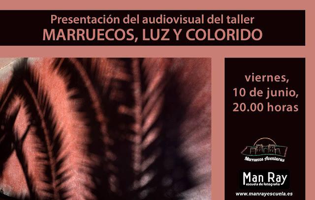 """Presentación del audiovisual """"Marruecos, luz y colorido"""""""