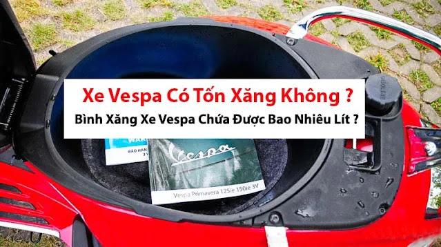 xe-vespa-co-ton-xang-khong-binh-xang-xe-vespa-chua-bao-nhieu-lit
