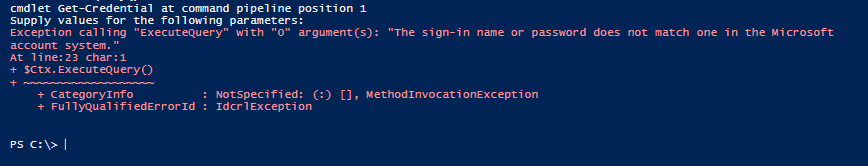 "Exception calling ""ExecuteQuery"" with ""0"" argument(s): ""The sign-in name or password does not match one in the Microsoft account system."""