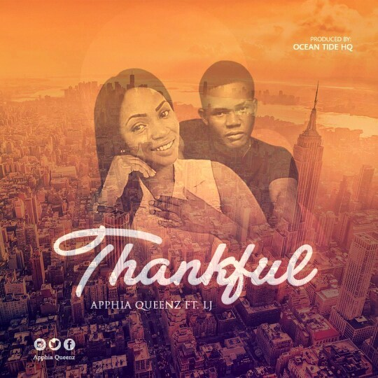 [New Song] Apphia Queenz – ''Thankful'' ft. LJ