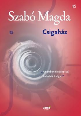 Szabó Magda – Csigaház megjelent a Jaffa Kiadó gondozásában a Szabó Magda-életműsorozatban, Jolsvai Júlia főszerkesztővel