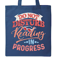 Do Not Disturb Reading in Progress Book Bag Tote -Gift Ideas for Bookworms and Book Lovers