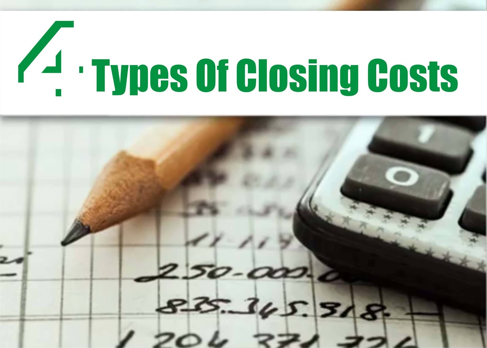 4 Different Types Of Closing Costs