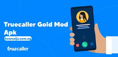 Truecaller Gold Mod Apk Latest Version Free Download (Premium Unlocked)