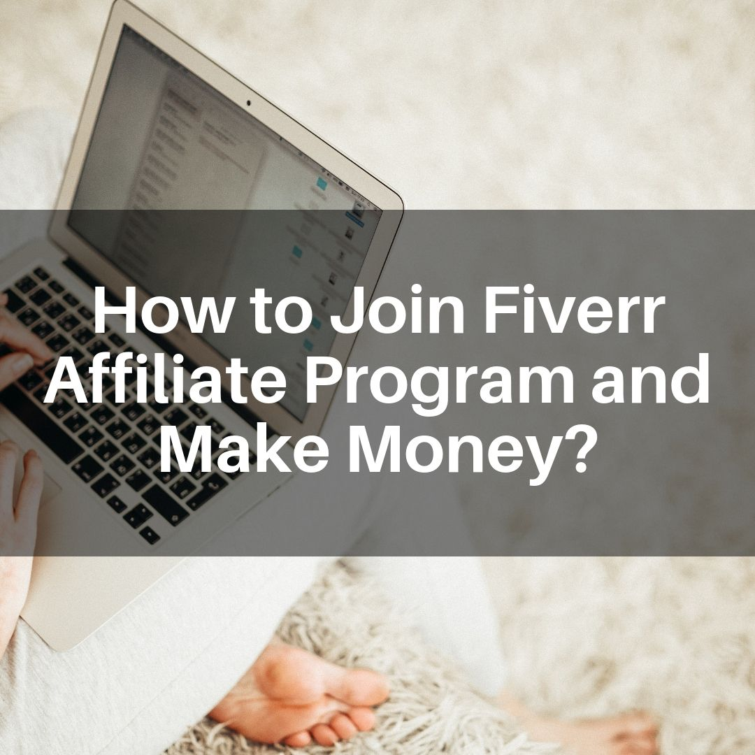 how to join fiverr affiliate program