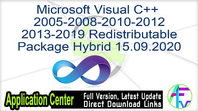 Microsoft Visual C++ 2005-2008-2010-2012-2013-2019 Redistributable Package Hybrid 15.09.2020