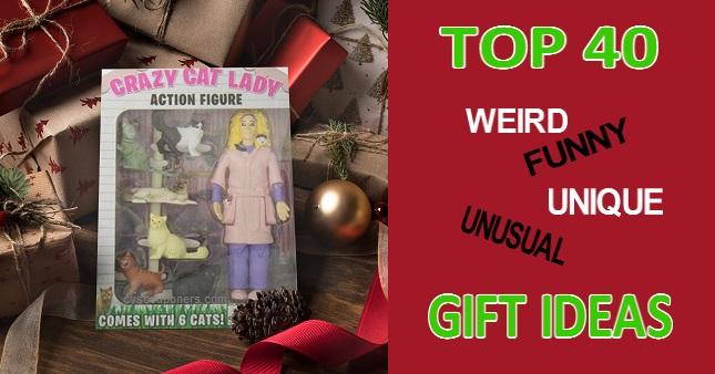 40 Weird, Funny, Unusual & Unique Gift ideas