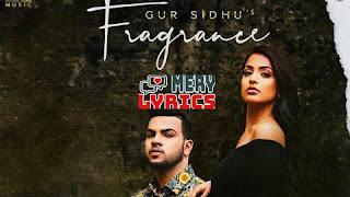 Fragrance By Gur Sidhu - Lyrics