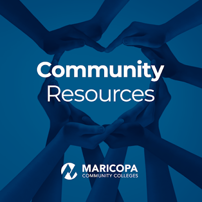 Poster featuring image of a group of hands clenched together making a heart.  Text: Community Resources.  Maricopa Community Colleges logo