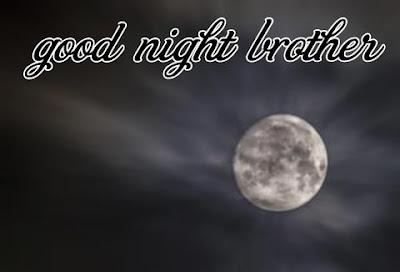 good night bro images