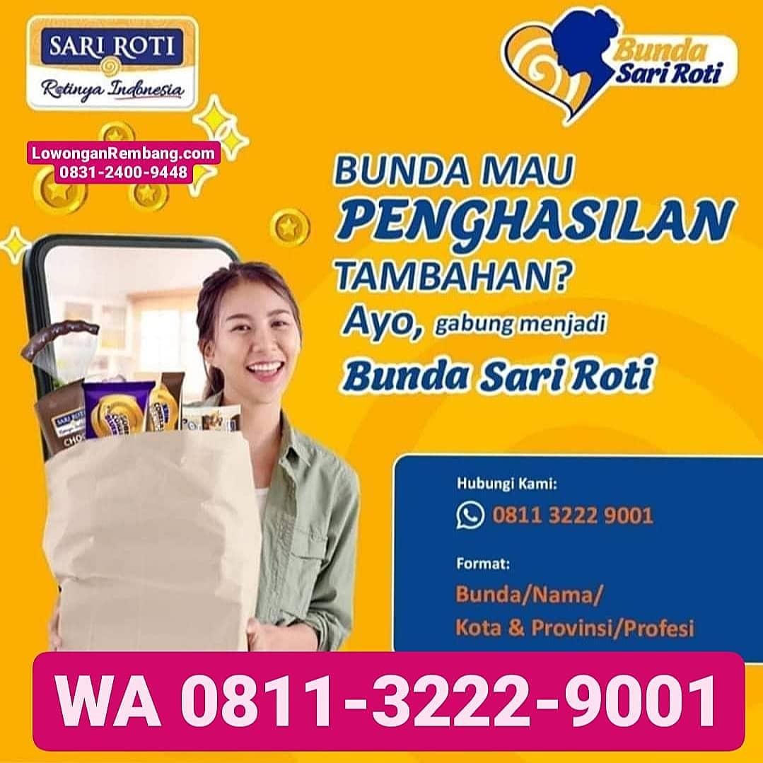 MUDAH & GRATIS Melamar Lowongan Kerja Sari Roti Rembang Cukup Chat dan Masuk Grup WhatsApp