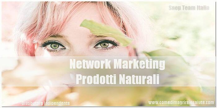 Network Marketing Prodotti Naturali