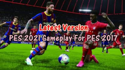 Latest Version Mod Gameplay PES 2021