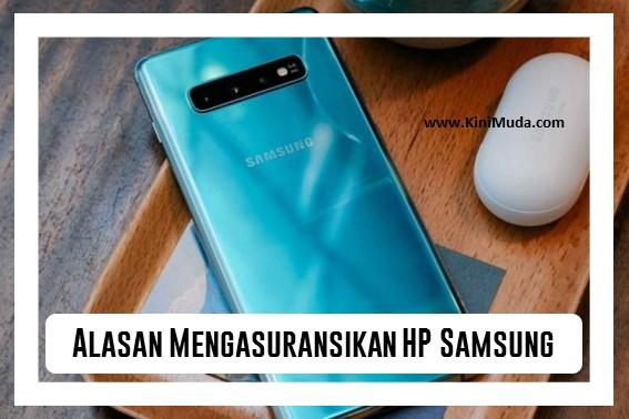 Alasan Mengasuransikan HP Samsung