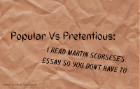 'Popular Vs Pretentious: I Read Martin Scorsese's Essay So You Don't Have To' against a crumpled brown paper background