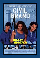 Civil Brand 2002 Dual Audio Hindi [Fan Dubbed] 720p HDRip