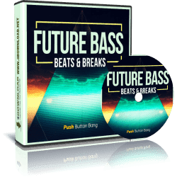 Push Button Bang - Future Bass: Beats & Breaks