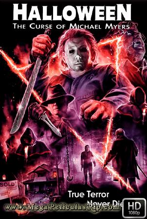Halloween 6: La Maldicion De Michael Myers [1080p] [Latino-Ingles] [MEGA]