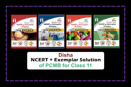 [PDF] Disha Class 11 NCERT + Exemplar + Practice Questions with Solutions Physics, Chemistry, Mathematics, and Biology