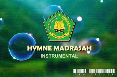 Hymne Madrasah ( Lirik, Notasi dan Video)