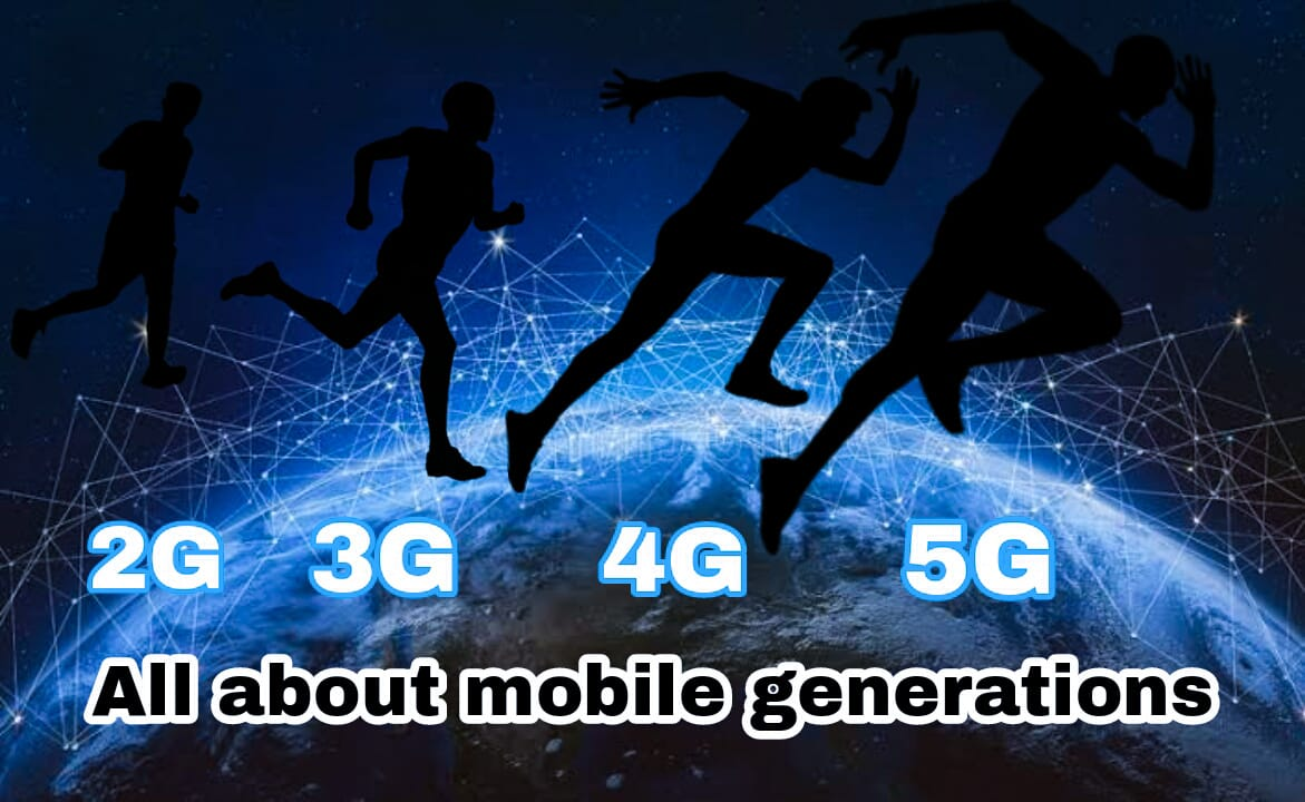 What is 1G,2G,3G,4G and 5G in mobile phones