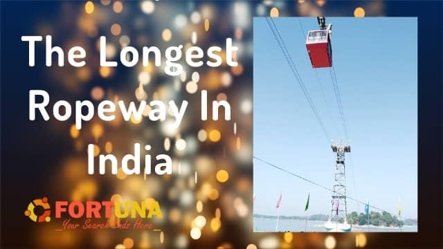 India's Longest Ropeway