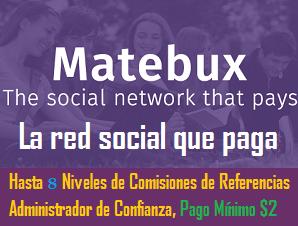 Matebux,  La Red Social Que Paga Por Ver Anuncios