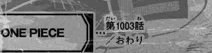 Spoiler Manga One Piece Chapter 1003