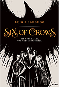 Six Of Crows Tome 1 - Leigh Bardugo