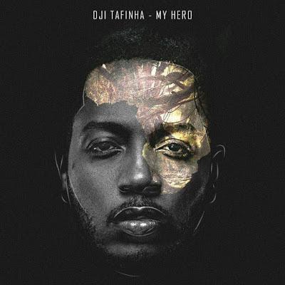 DJI Tafinha - MY HERO (ORIGINAL) Download