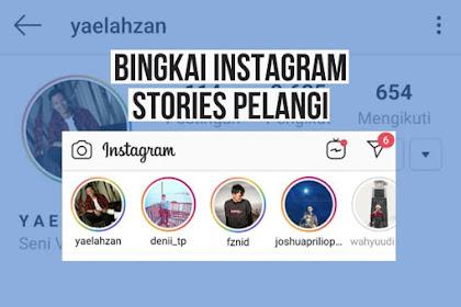 Cara Membuat Bingkai Story Instagram Berwarna Pelangi