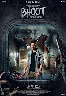 Bhoot – Part One: The Haunted Ship Budget, Screens And Day Wise Box Office Collection India, Overseas, WorldWide