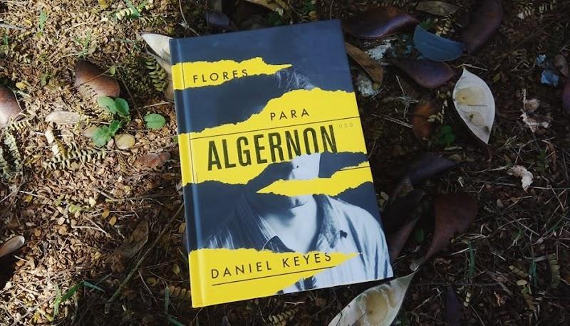 [RESENHA #522] FLORES PARA ALGERNON - DANIEL KEYES