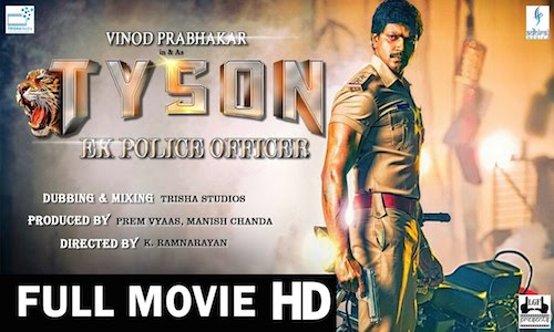 Tyson Ek Police Officer Movie Hindi Dubbed Download