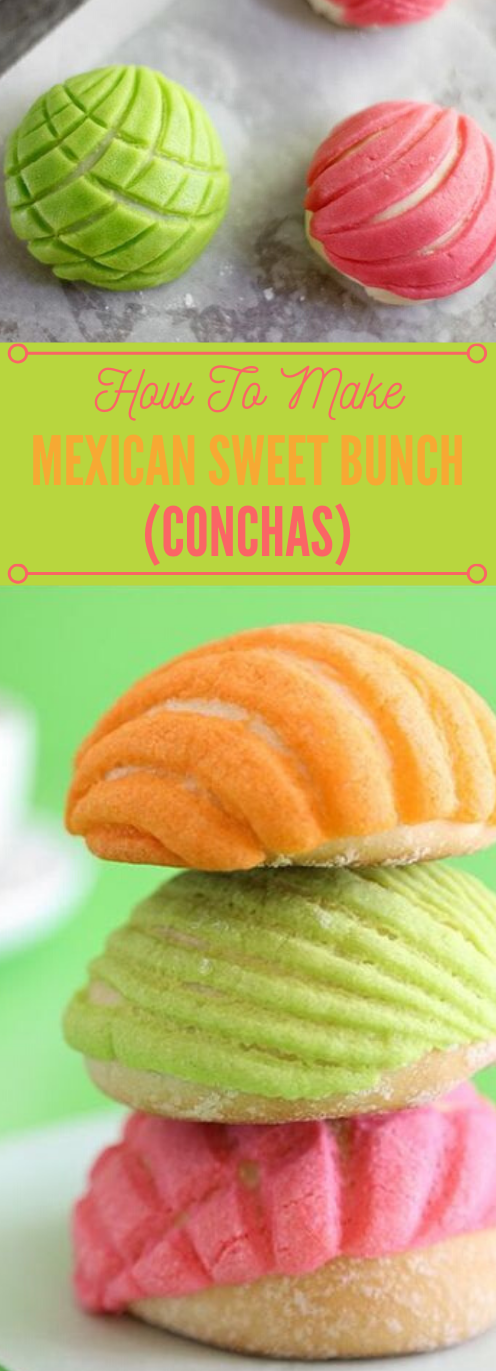 MEXICAN SWEET BUNS (CONCHAS) #healthy #diet #desserts #paleo #mexican