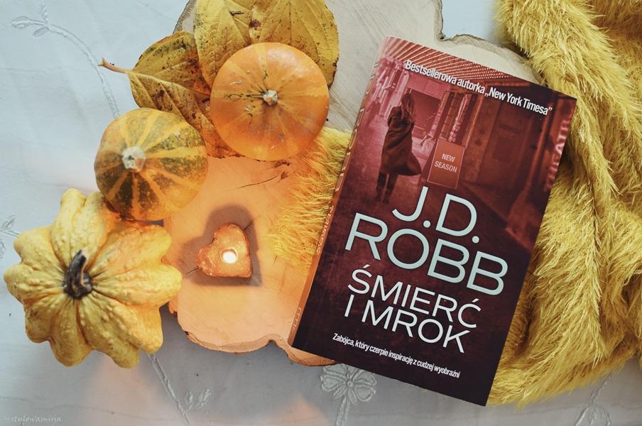 recenzja, opowiadanie, NoraRoberts, J.D.Robb, ŚmierćIMrok, WydawnictwoEdipresse, kryminał,