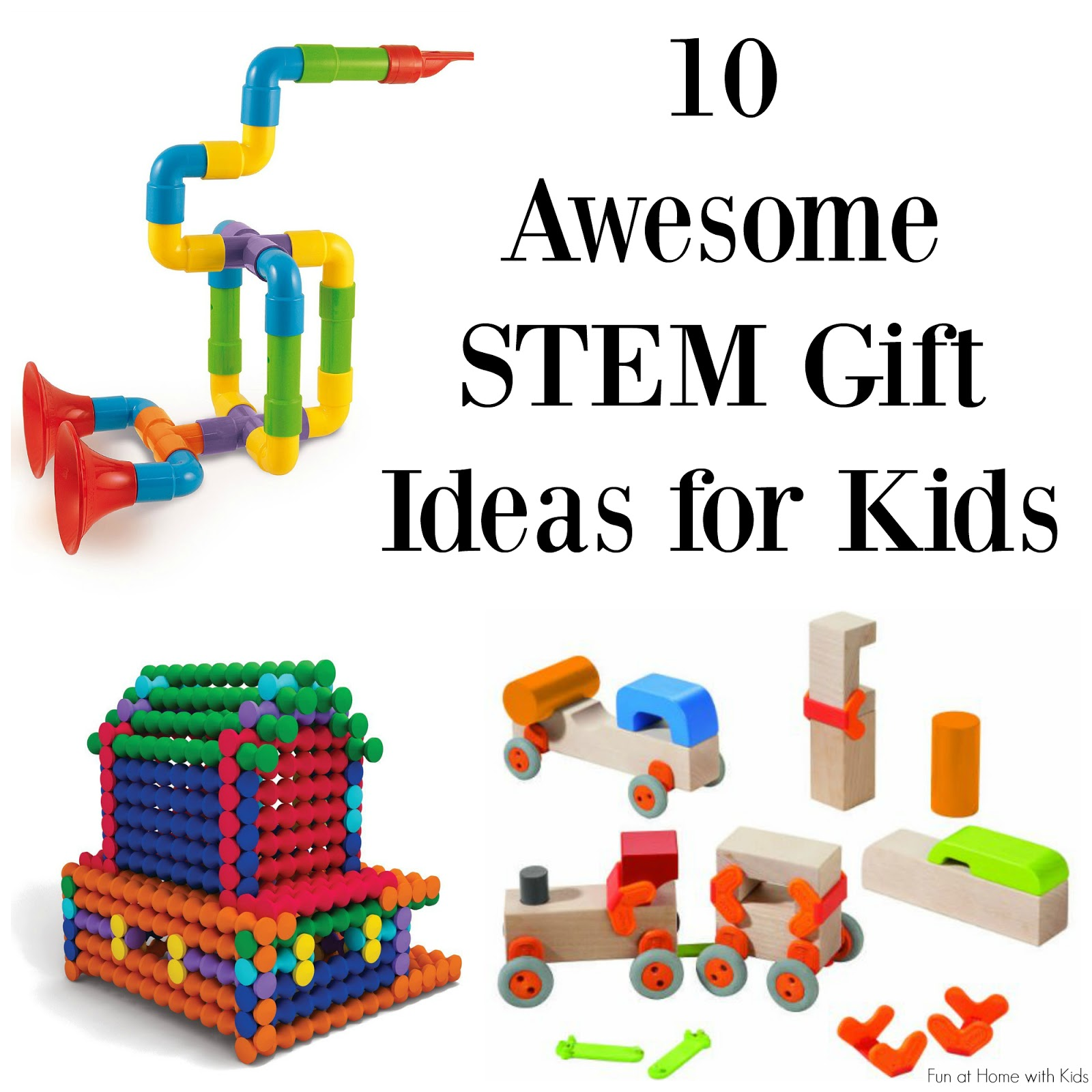 10 Amazing STEM Gifts for Kids chosen by a Science Teacher