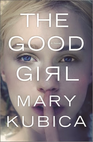The Good Girl, Mary Kubica, fiction, thrillers, reading, amreading, goodreads, book recommendations, psychological thrillers, crime novels, good books