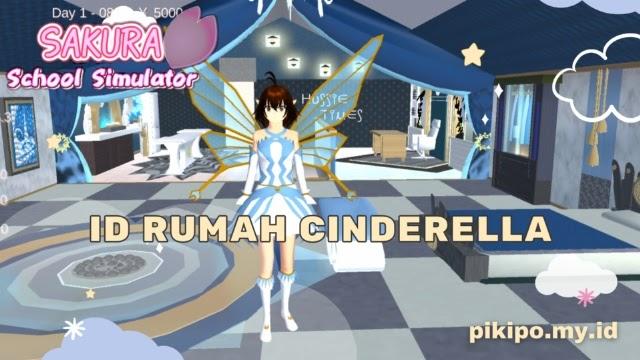 ID Rumah Cinderella di Sakura School Simulator