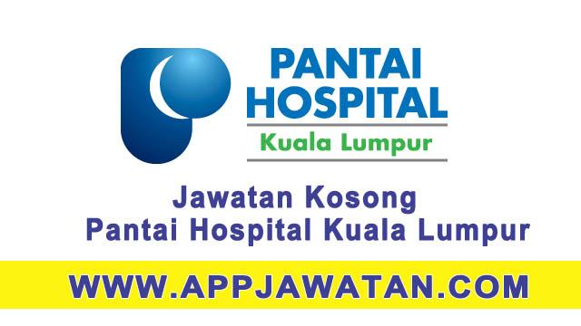Jawatan kosong di Pantai Hospital Kuala Lumpur - 19 Mac 2017