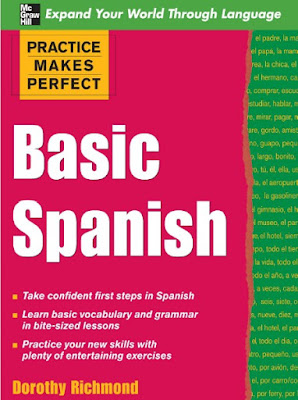 Download free ebook Practice Makes Perfect Basic Spanish - Practice Makes Perfect Series pdf