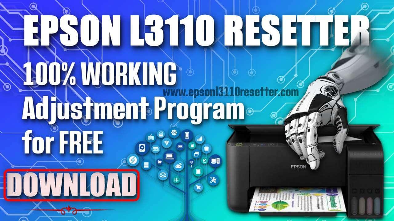 Epson L3110 Adjustment Program Free Download